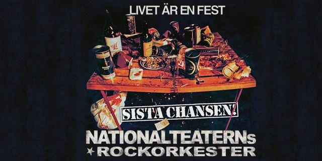 Nationalteaterns Rockorkester - Sista chansen!