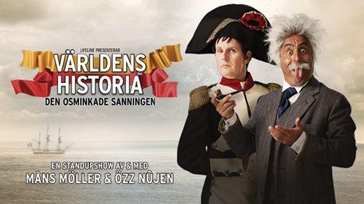 Özz Nûjen & Måns Möller: Världens Historia