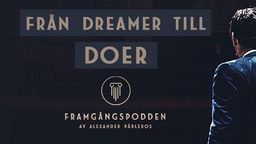 Från dreamer till doer