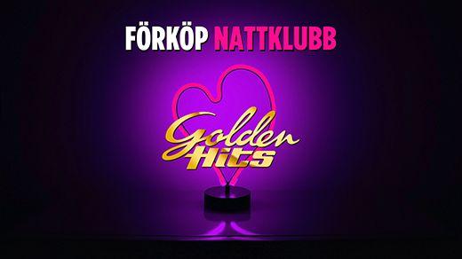 Nattklubb  - Golden Hits Våren 2019