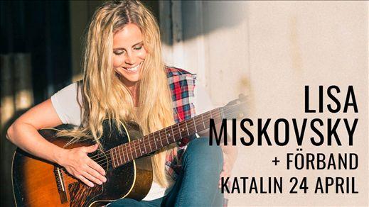 Lisa Miskovsky + Förband