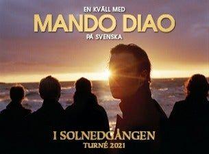 Mando Diao – I solnedgången