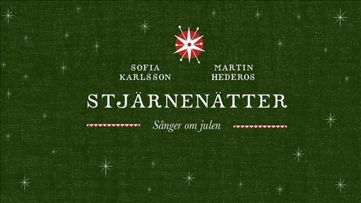Sofia Karlsson & Martin Hederos - Stjärnenätter