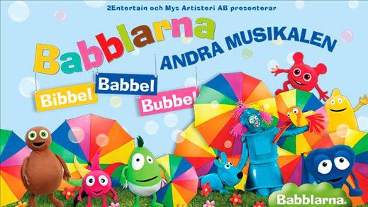 Bibbel Babbel Bubbel - Babblarna Andra Musikalen
