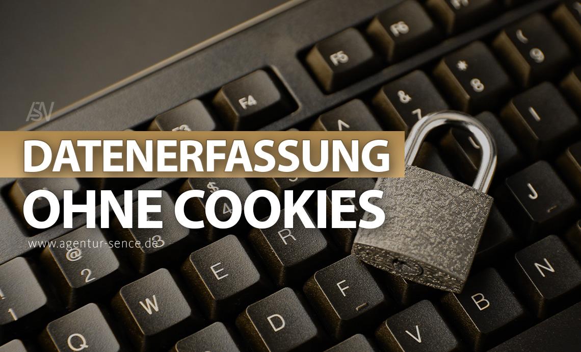 Google Analytics erfasst Daten ohne Cookies