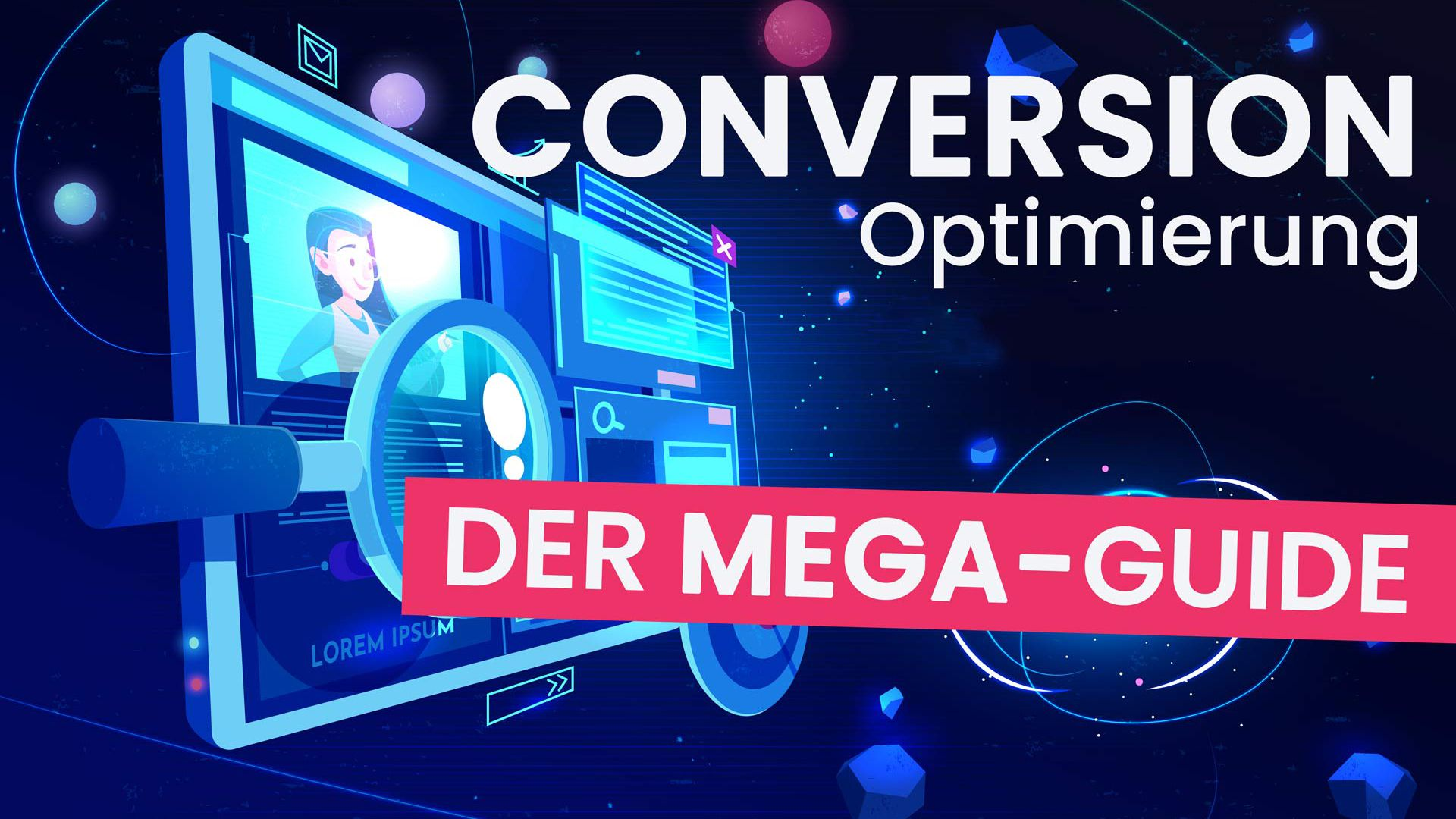 Conversion Rate Optimierung (CRO) in 2019- Ein detaillierter Guide