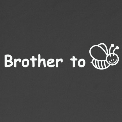 Brother to be