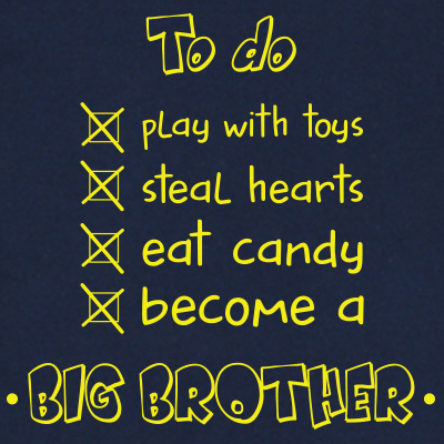 To do: Become a big brother