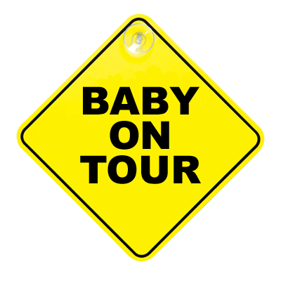 Baby on tour sign