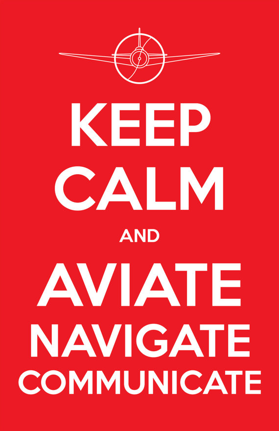Aviate - Navigate - Communicate