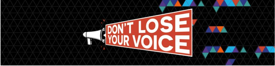 Dont Lose Your Voice