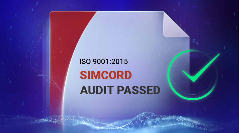 SIMCORD Has Been Recertified to the ISO 9001:2015 International Standard