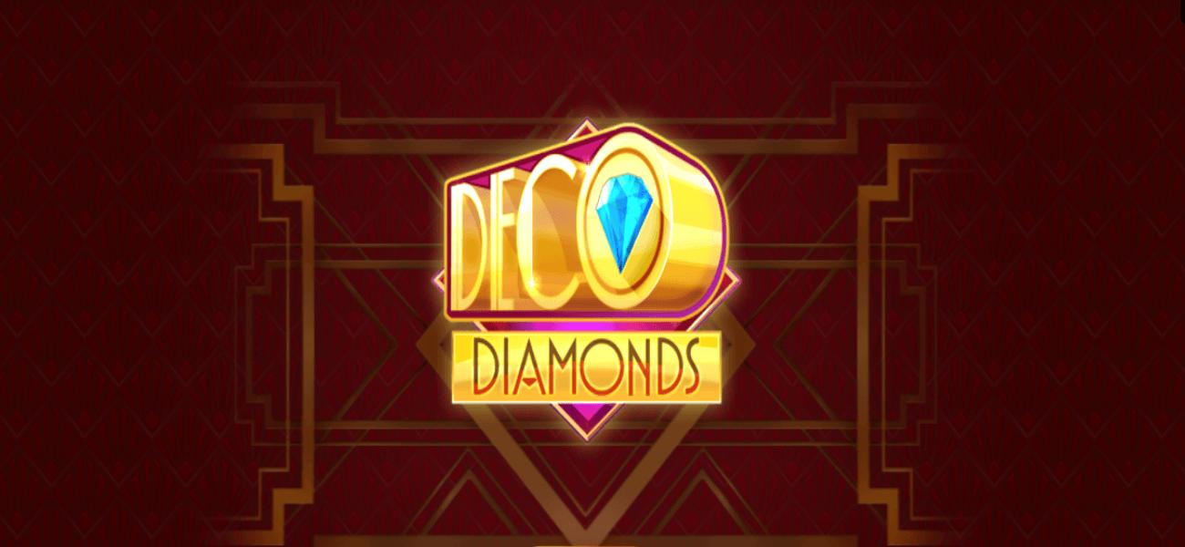 Deco Diamonds: A Player's Best Friend to Winning