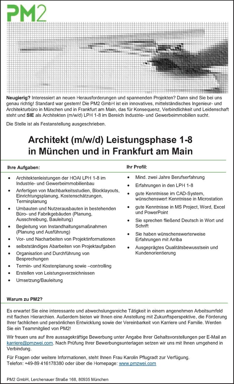 Architekt (m/w/d) Leistungsphase 1-8 in München und in Frankfurt am Main