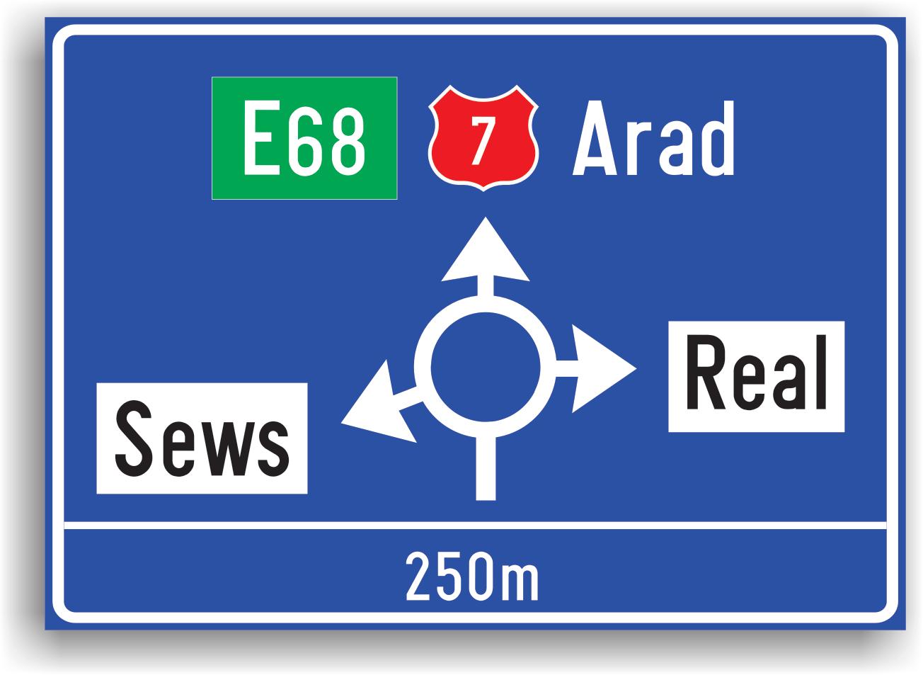 Se monteaza in afara localitatilor, la 100-200 m de o intersectie cu sens giratoriu. Are rolul de a informa conducatorul auto asupra diferitelor trasee.