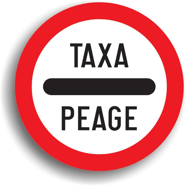 Indicatorul se aseaza inaintea unei zone prin care trecerea este permisa numai dupa ce se plateste o taxa.