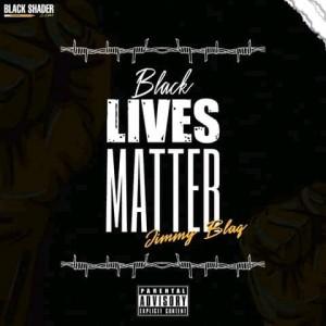 Jimmy - blaq Black lives matter prod by Vzy_Rsa