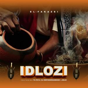 El-Fakazei - Idlozi (feat Ta-Feya, Dj Zer'ongenambobo & Joejo)