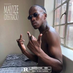 Mayize (Big Xhosa Diss)