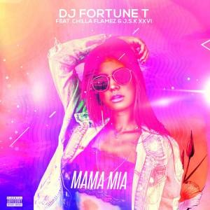 Mama Mia (feat. J.S.K XXVI & Chilla Flamez)
