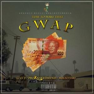 Miezo ft Pro_X & G-O-T _ Gwap
