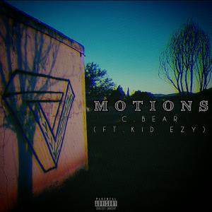 C.Bear - MOTIONS (ft.Kid eZy)