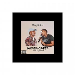 Undedicated (feat TaylorFresh)