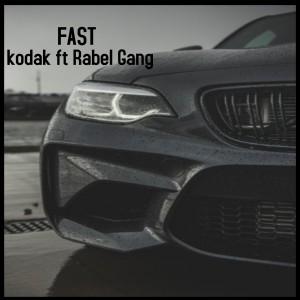 Fast ft Rabel Gang