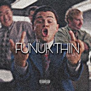 Funuk'thin (feat. Zulu Men)
