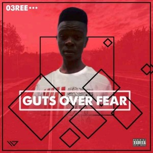 01. Guts Over Fear