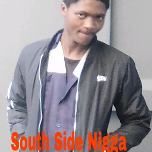 South side Nigga
