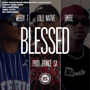 Blessed (Feat Emtee & Lolli Native)