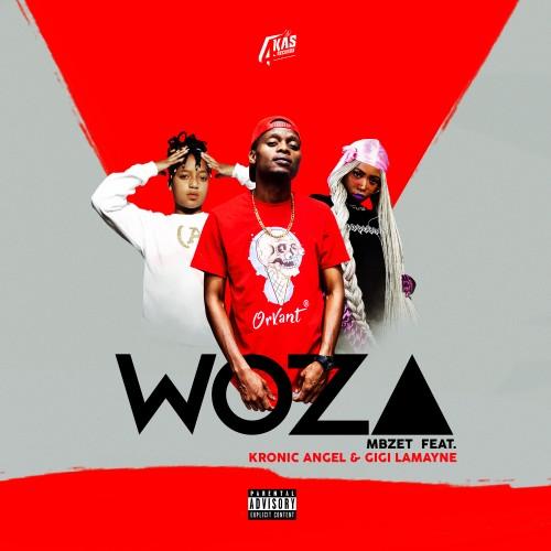 Woza (Ft. Kronic Angel & Gigi Lamayne