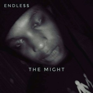 Endless - The Might