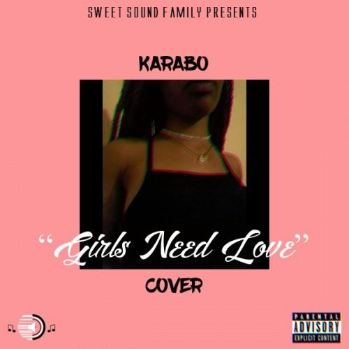 Karabo - Girls Need Love (Cover)
