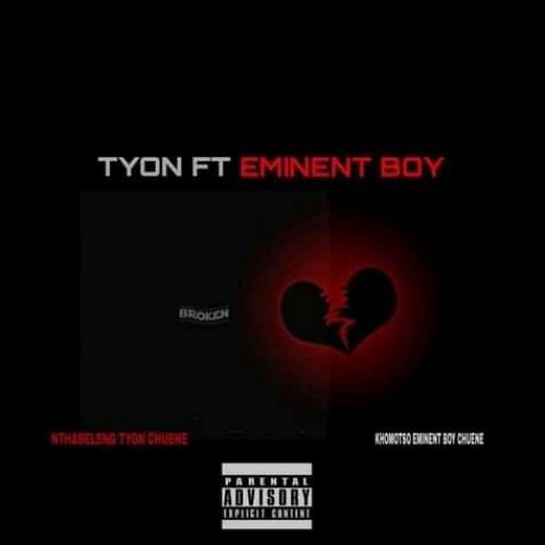 T'YON FT EMINENT BOY - BROKEN