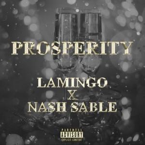 Prosperity ft Nash Sable