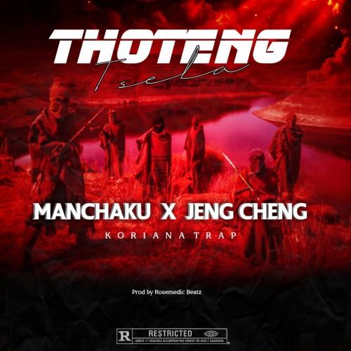 MANCHAKU x JENG CHENG__THOTENG TSELA
