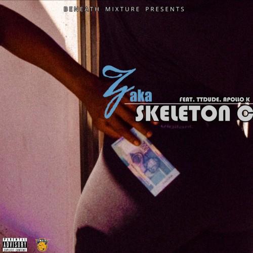 Skeleton C - Zaka (feat. TTDude, Apollo K)