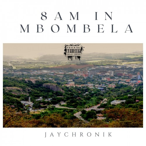8 AM in Mbombela (prod. WaveyyBeats x UNKWN)