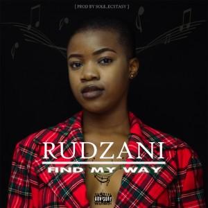 Rudzani - Find My Way In
