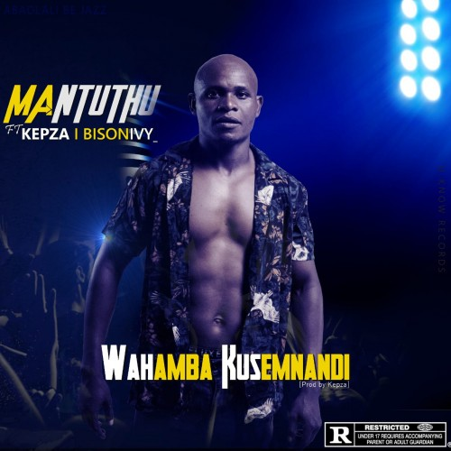 Wahamba KuseMnandi