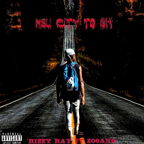 Rizzy Ray ft Zooano-MSU CITY TO 014_official.mp3