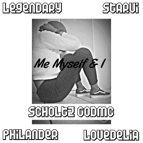 Me Myself & I Remix (feat. Legendary, Starvi, PhiLander, LoveDelia & Scholtz GodMc)