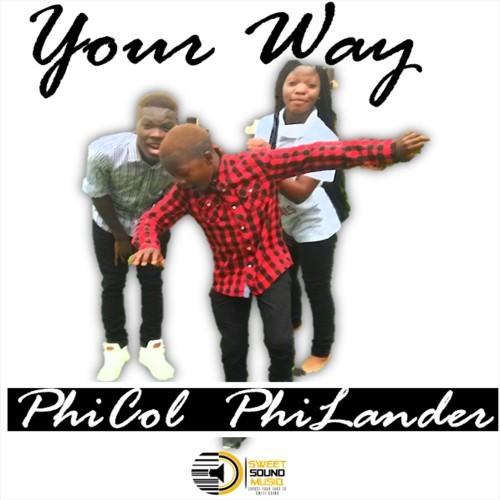 PhiCol - Your Way (feat. PhiLander)