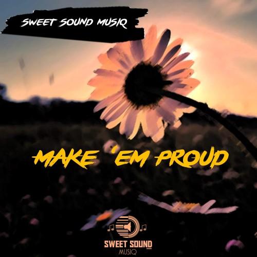 Make 'Em Proud - (feat. Lula Creez, Scholtz GodMc, Kay Ano, Starrcy Envy, Legendary, Aureiiy Beeze, King Thyra & PhiLander)