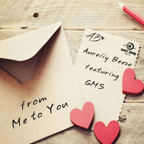 Aureiiy Beeze -Me To You (feat. GMS)