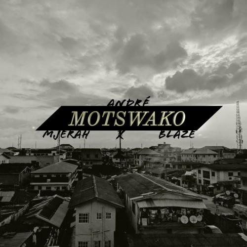 Motswako  (Feat. Blaze)