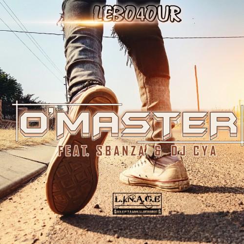 O'master (Feat. Sbanza & DJ Cya)