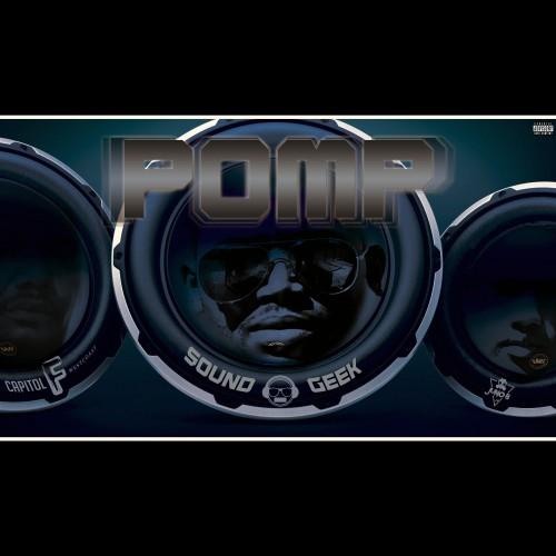 Pomp (ft. Capitol F x Juno B)